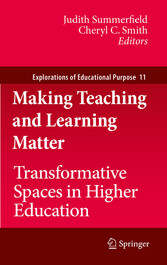 Making Teaching and Learning Matter Transformative Spaces in Higher Education