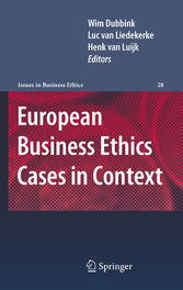 European Business Ethics Cases in Context The Morality of Corporate Decision Making