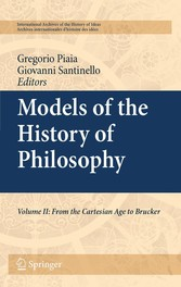 Models of the History of Philosophy Volume II: From Cartesian Age to Brucker