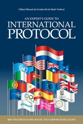 An Experts' Guide to International Protocol Best Practices in Diplomatic and Corporate Relations