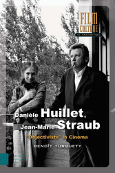 Danièle Huillet, Jean-Marie Straub 'Objectivists' in Cinema