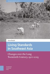 Living Standards in Southeast Asia Changes over the Long Twentieth Century, 1900-2015