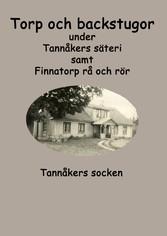 Torp och backstugor under Tannåkers säteri Tannåkers socken