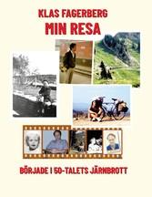 Min Resa började i 50-talets Järnbrott