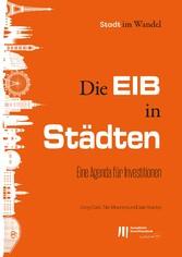 Die EIB in Städten: Eine Agenda für Investitionen