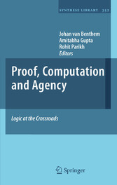 Proof, Computation and Agency Logic at the Crossroads