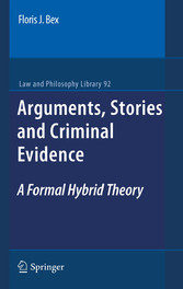 Arguments, Stories and Criminal Evidence A Formal Hybrid Theory
