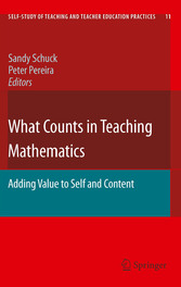 What Counts in Teaching Mathematics Adding Value to Self and Content