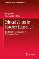 Critical Voices in Teacher Education Teaching for Social Justice in Conservative Times