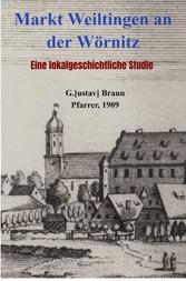 Markt Weiltingen an der Wörnitz Eine lokalgeschichtliche Studie