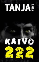 Kaivo 222