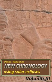 New chronology using solar eclipses, Volume III