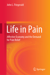 Life in Pain Affective Economy and the Demand for Pain Relief