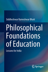 Philosophical Foundations of Education Lessons for India