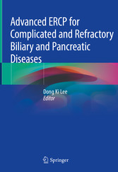 Advanced ERCP for Complicated and Refractory Biliary and Pancreatic Diseases
