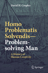 Homo Problematis Solvendis-Problem-solving Man A History of Human Creativity