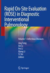 Rapid On-Site Evaluation (ROSE) in Diagnostic Interventional Pulmonology Volume 1: Infectious Diseases
