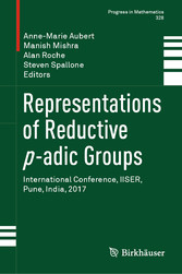 Representations of Reductive p-adic Groups International Conference, IISER, Pune, India, 2017