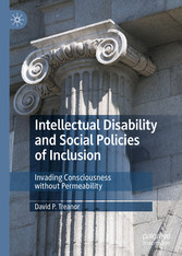 Intellectual Disability and Social Policies of Inclusion Invading Consciousness without Permeability