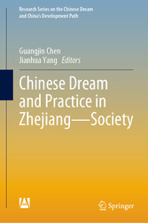 Chinese Dream and Practice in Zhejiang - Society