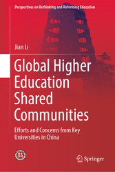 Global Higher Education Shared Communities Efforts and Concerns from Key Universities in China