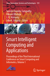 Smart Intelligent Computing and Applications Proceedings of the Third International Conference on Smart Computing and Informatics, Volume 1