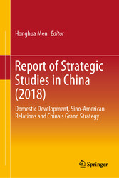 Report of Strategic Studies in China (2018) Domestic Development, Sino-American Relations and China's Grand Strategy