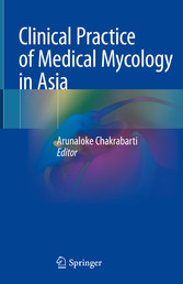 Clinical Practice of Medical Mycology in Asia