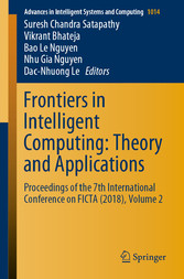 Frontiers in Intelligent Computing: Theory and Applications Proceedings of the 7th International Conference on FICTA (2018), Volume 2