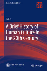 A Brief History of Human Culture in the 20th Century