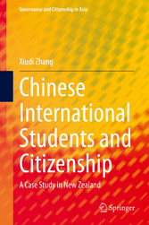 Chinese International Students and Citizenship A Case Study in New Zealand
