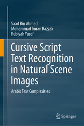 Cursive Script Text Recognition in Natural Scene Images Arabic Text Complexities