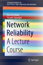 Network Reliability A Lecture Course