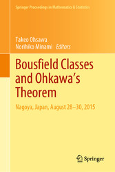 Bousfield Classes and Ohkawa's Theorem Nagoya, Japan, August 28-30, 2015