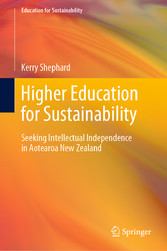 Higher Education for Sustainability Seeking Intellectual Independence in Aotearoa New Zealand