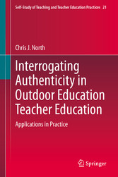 Interrogating Authenticity in Outdoor Education Teacher Education Applications in Practice