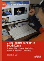 Global Sports Fandom in South Korea American Major League Baseball and Its Fans in the Online Community