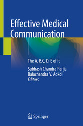 Effective Medical Communication The A, B,C, D, E of it