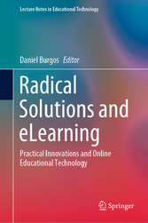 Radical Solutions and eLearning Practical Innovations and Online Educational Technology