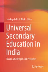 Universal Secondary Education in India Issues, Challenges and Prospects