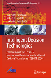 Intelligent Decision Technologies Proceedings of the 12th KES International Conference on Intelligent Decision Technologies (KES-IDT 2020)