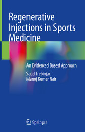 Regenerative Injections in Sports Medicine An Evidenced Based Approach