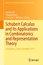 Schubert Calculus and Its Applications in Combinatorics and Representation Theory Guangzhou, China, November 2017