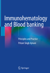 Immunohematology and Blood banking Principles and Practice