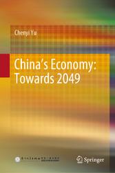 China's Economy: Towards 2049