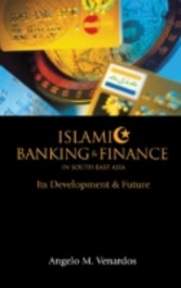 Islamic Banking And Finance In South-East Asia Its Development And Future