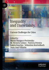 Inequality and Uncertainty Current Challenges for Cities